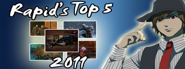 Rapid's Favourite Games of 2011